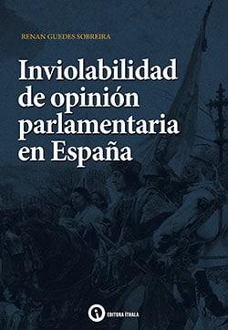 Inviolabilidad de opinión parlamentaria en España