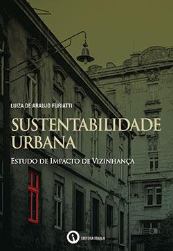 Sustentabilidade Urbana: Estudo de Impacto de Vizinhança
