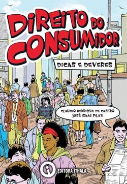 Direito do Consumidor: Dicas e Deveres