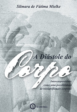 A Diástole do Corpo