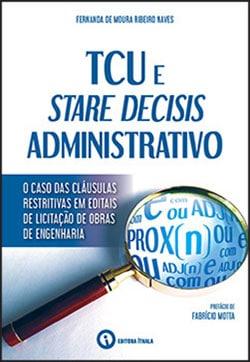 TCU e Stare Decisis Administrativo