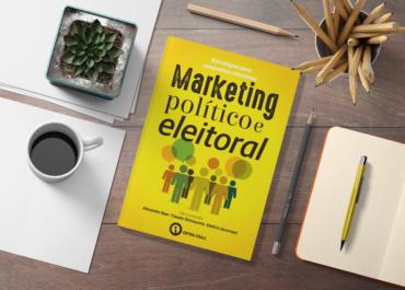 Chega às livrarias 'Marketing Político e Eleitoral'